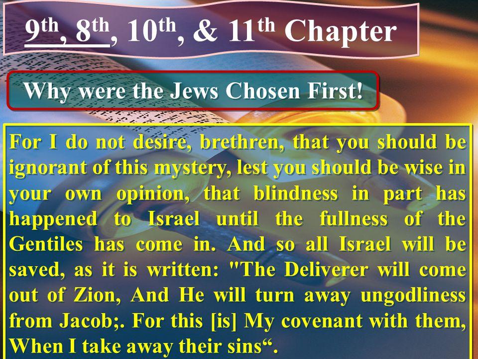 Why were the Jews Chosen First!