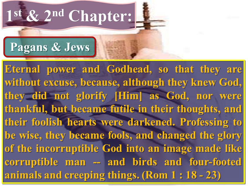 1st & 2nd Chapter: Pagans & Jews