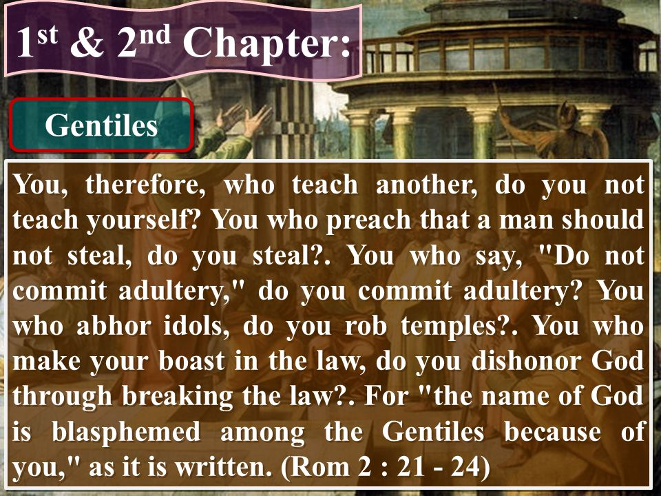 1st & 2nd Chapter: Gentiles