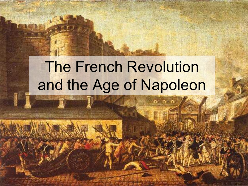 The French Revolution and the Age of Napoleon