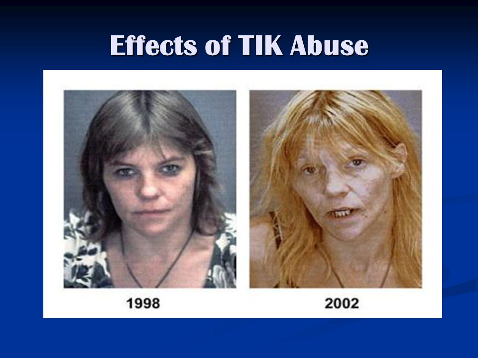 Effects of TIK Abuse