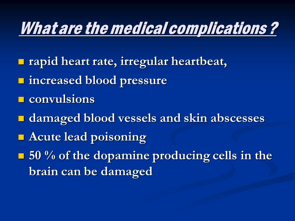 What are the medical complications