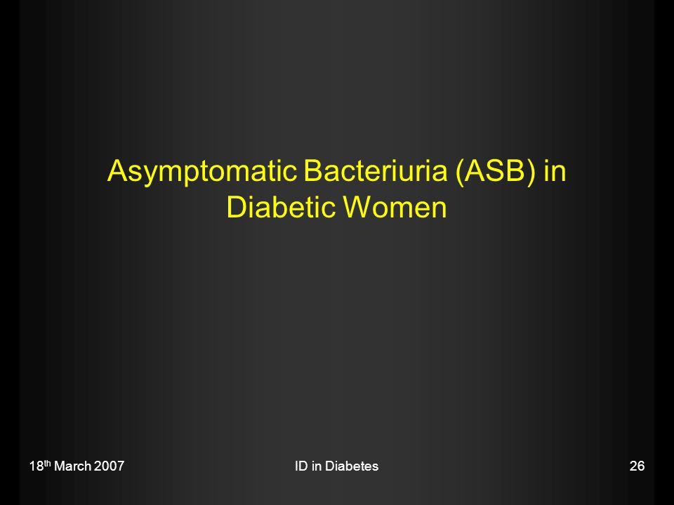 Asymptomatic Bacteriuria (ASB) in Diabetic Women