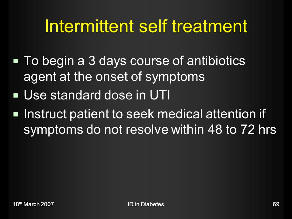 Intermittent self treatment