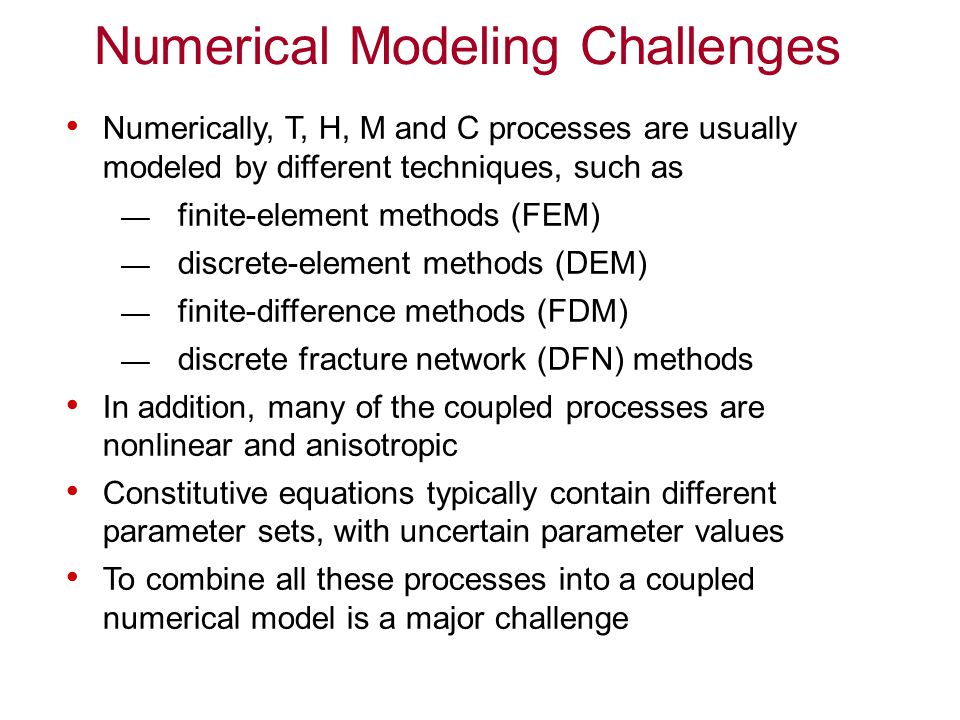 Numerical Modeling Challenges