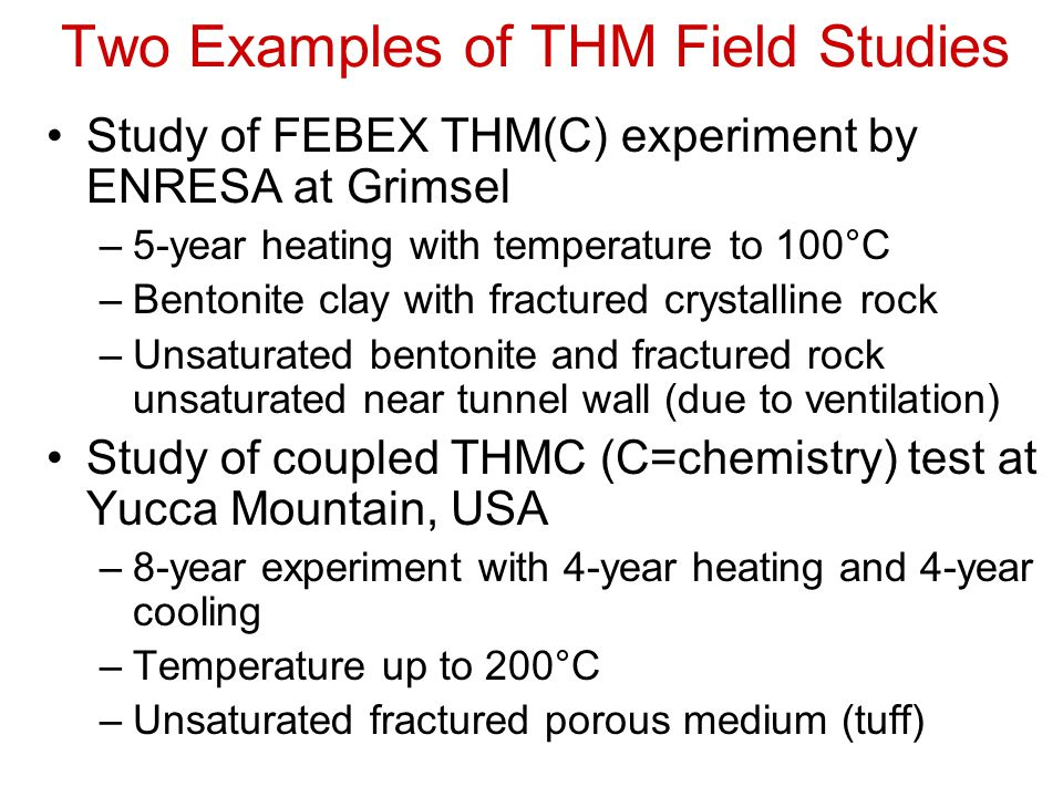 Two Examples of THM Field Studies
