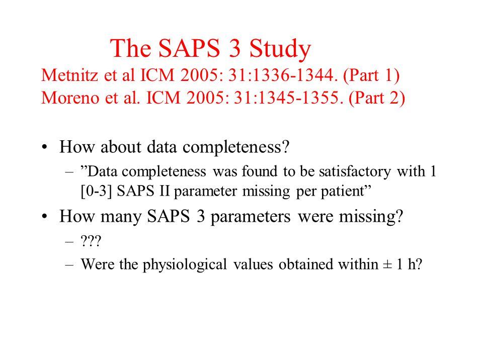 The SAPS 3 Study Metnitz et al ICM 2005: 31:1336-1344