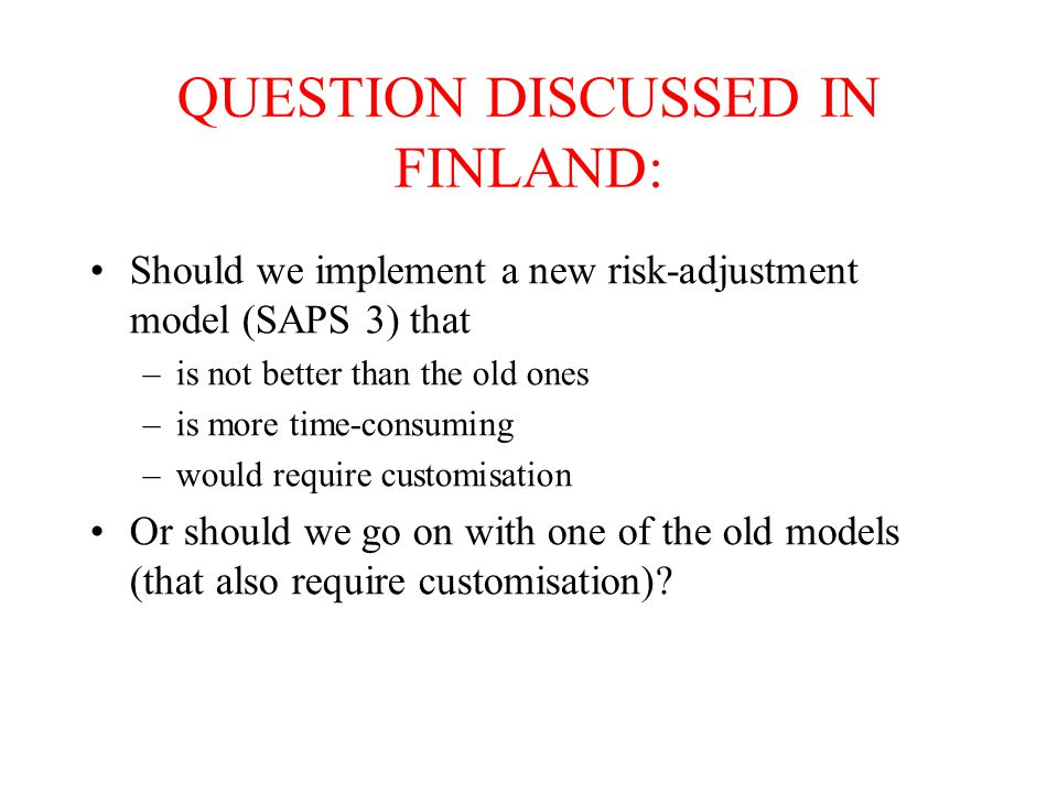 QUESTION DISCUSSED IN FINLAND: