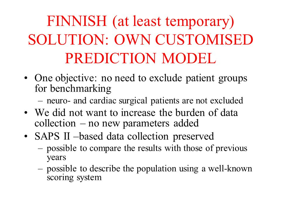 FINNISH (at least temporary) SOLUTION: OWN CUSTOMISED PREDICTION MODEL