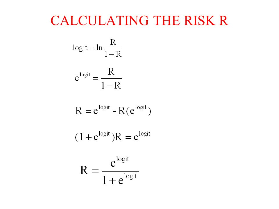 CALCULATING THE RISK R