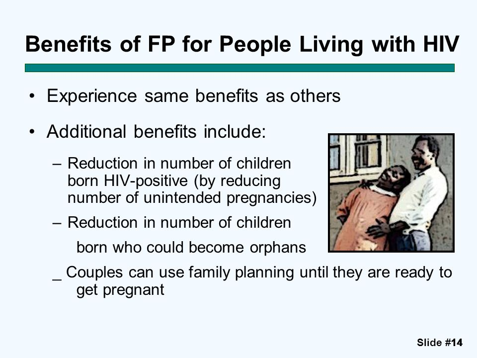 Benefits of FP for People Living with HIV