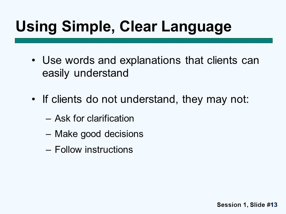 Using Simple, Clear Language
