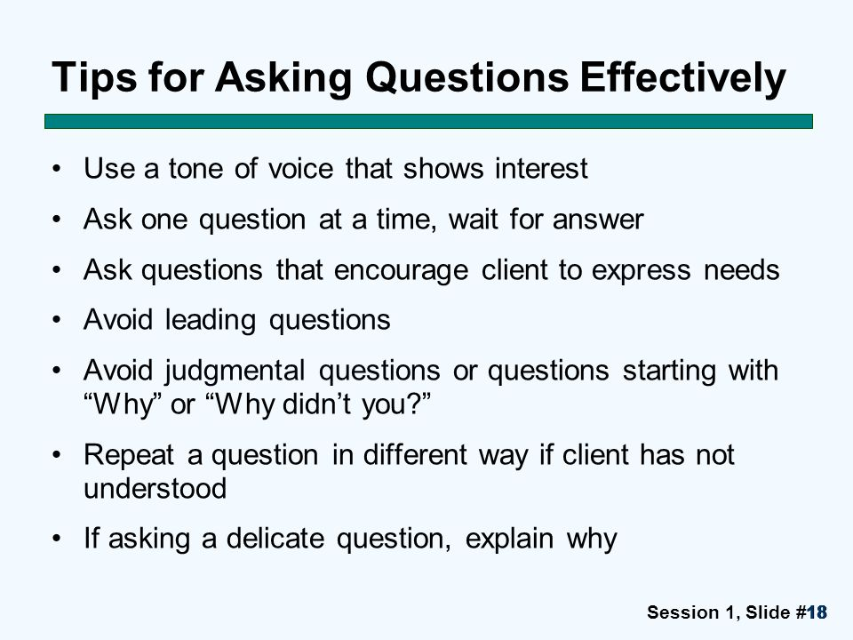 Tips for Asking Questions Effectively