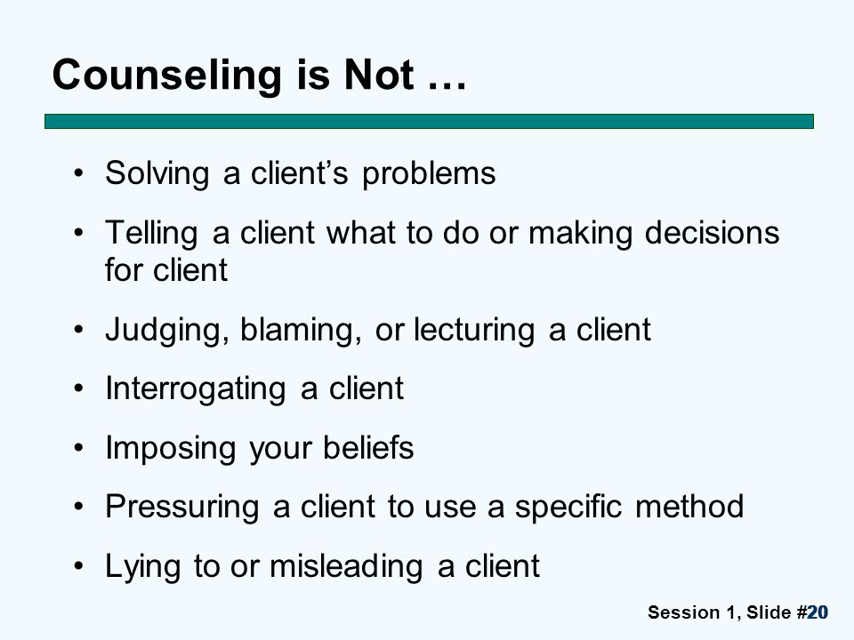 Counseling is Not … Solving a client's problems