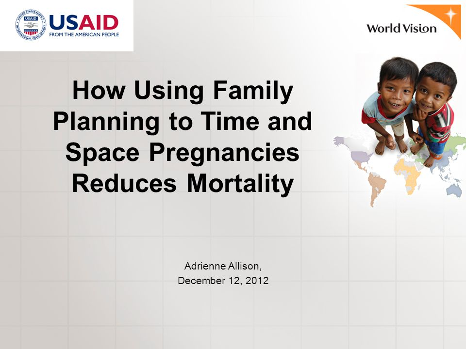 How Using Family Planning to Time and Space Pregnancies Reduces Mortality