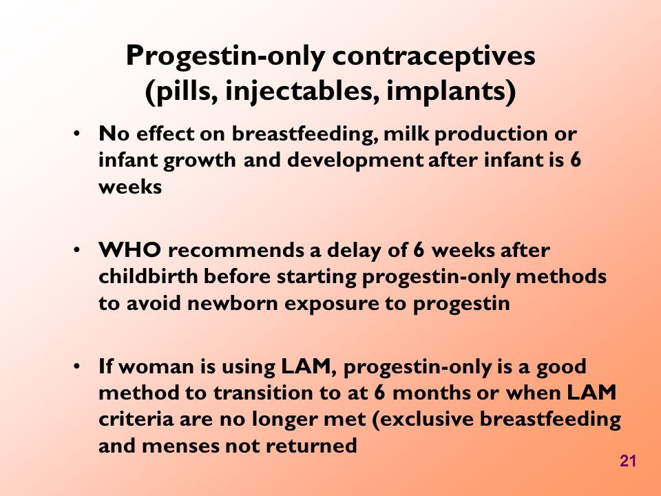 Progestin-only contraceptives (pills, injectables, implants)