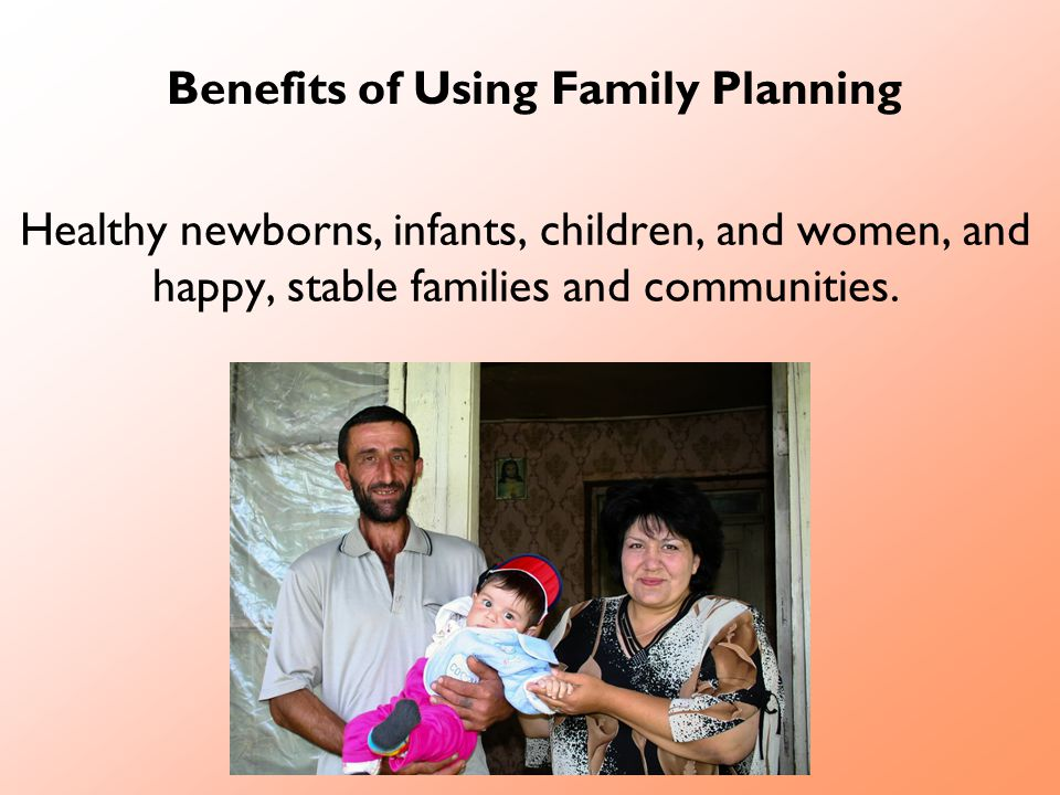 Benefits of Using Family Planning
