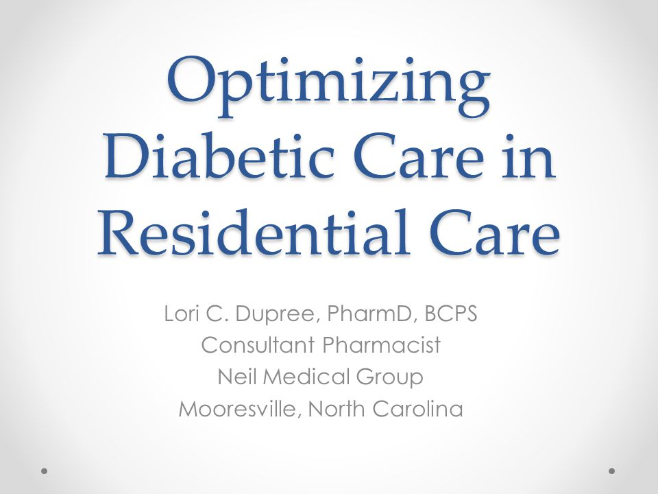 Optimizing Diabetic Care in Residential Care