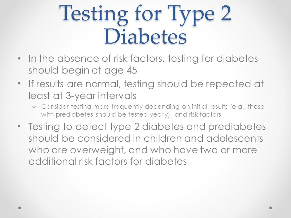 Testing for Type 2 Diabetes