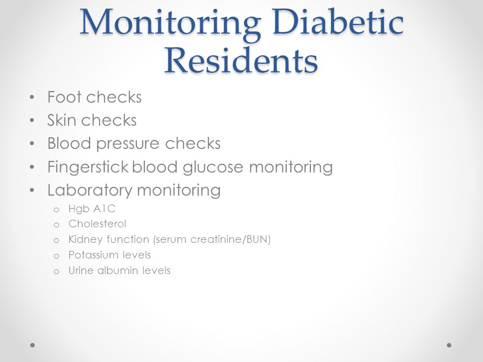 Monitoring Diabetic Residents