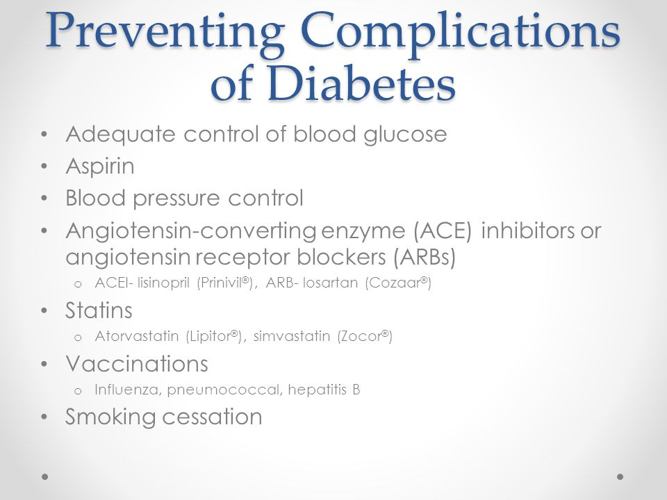 Preventing Complications of Diabetes