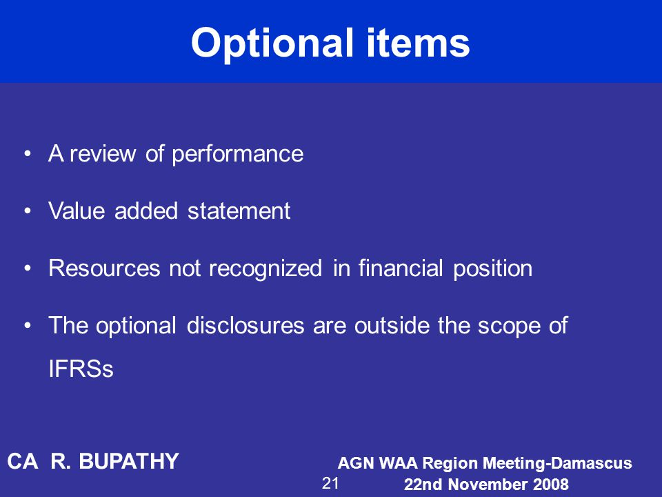 Optional items A review of performance Value added statement