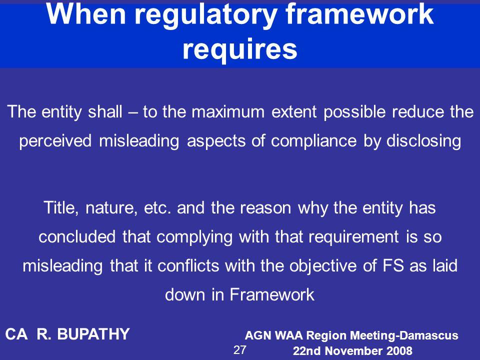 When regulatory framework requires