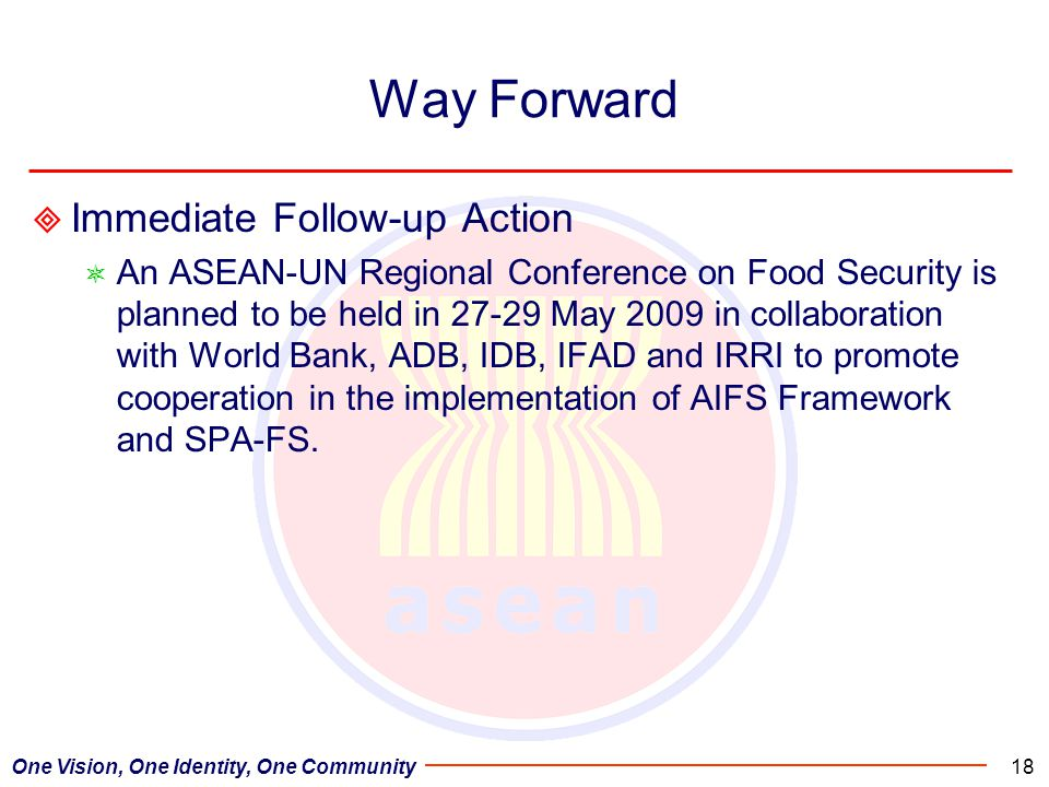 Way Forward Immediate Follow-up Action