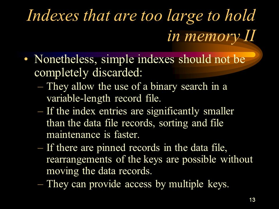 Indexes that are too large to hold in memory II