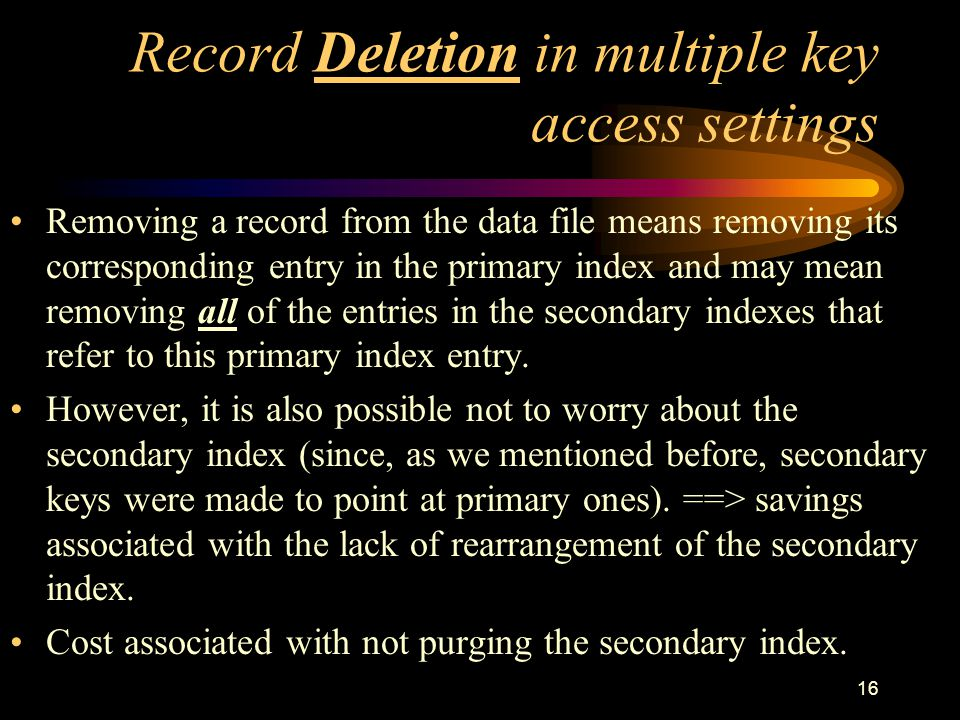 Record Deletion in multiple key access settings