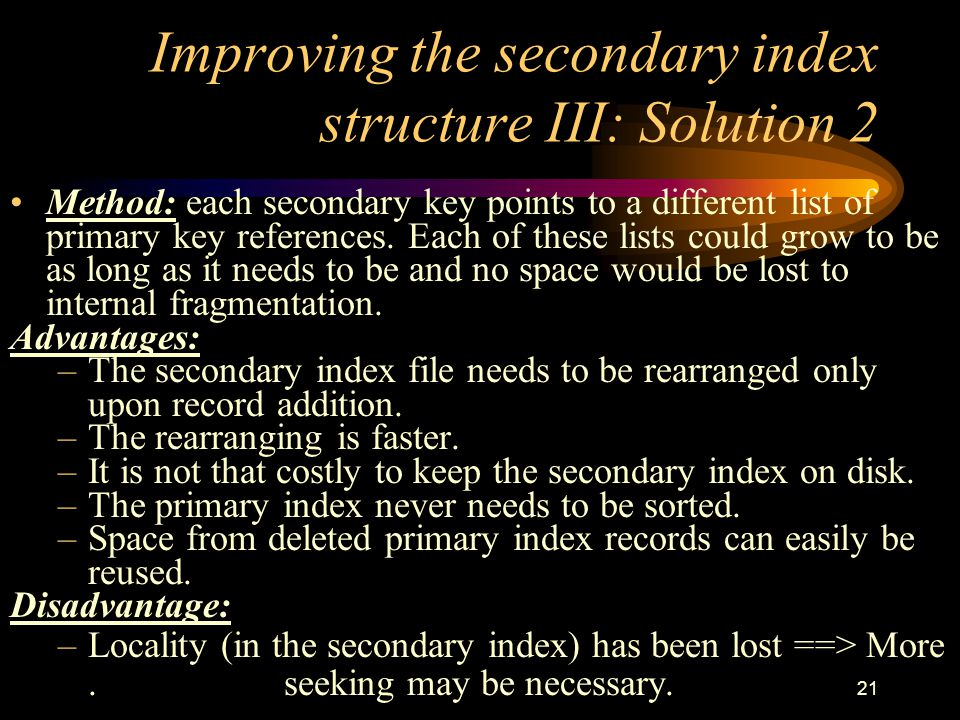 Improving the secondary index structure III: Solution 2