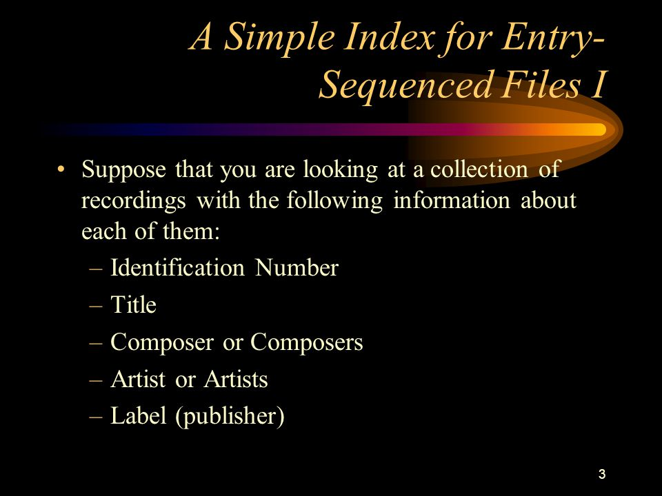 A Simple Index for Entry-Sequenced Files I