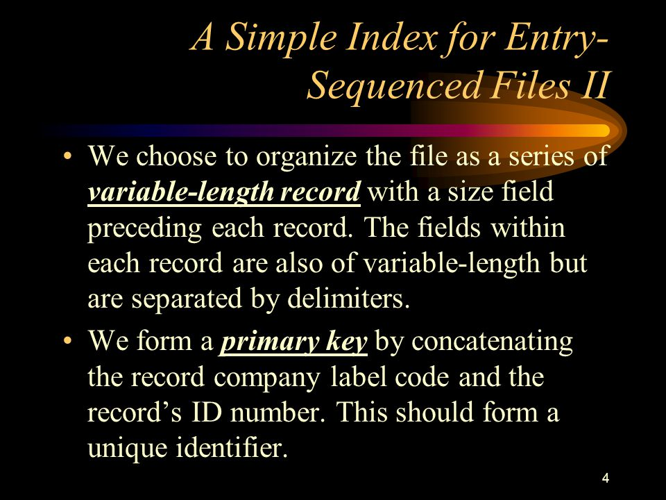 A Simple Index for Entry-Sequenced Files II