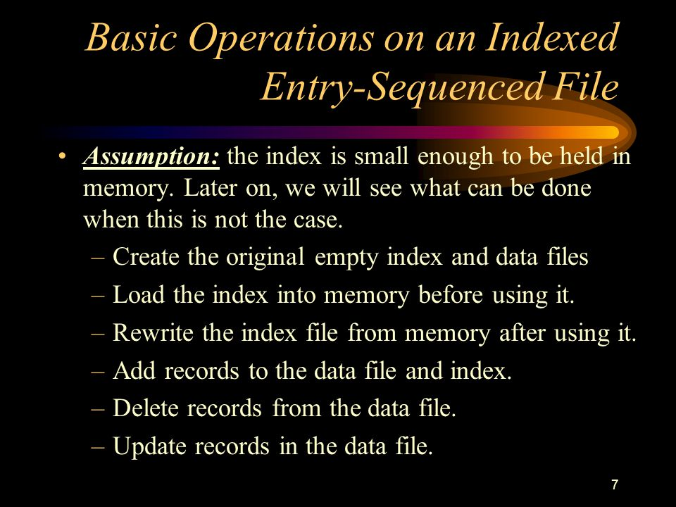 Basic Operations on an Indexed Entry-Sequenced File
