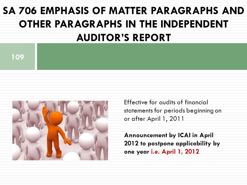 SA 706 Emphasis of Matter paragraphs and other paragraphs IN THE INDEPENDENT AUDITOR'S REPORT