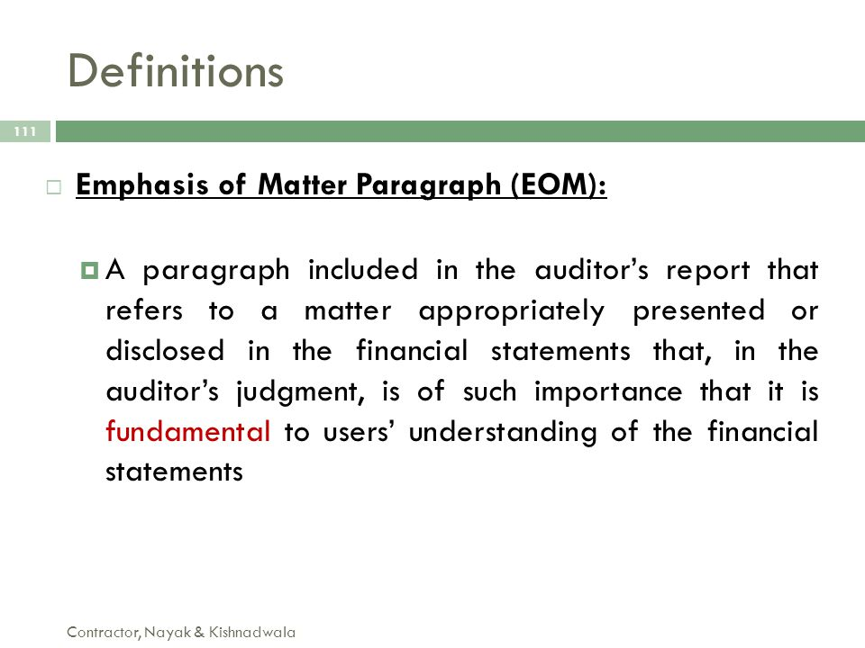 Definitions Emphasis of Matter Paragraph (EOM):