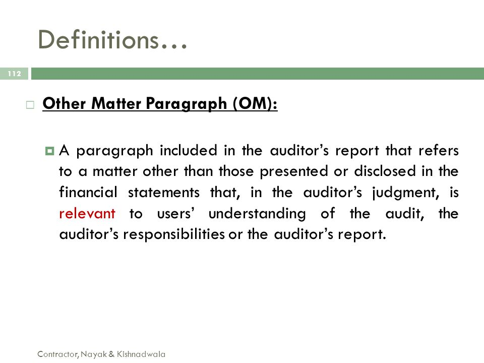 Definitions… Other Matter Paragraph (OM):