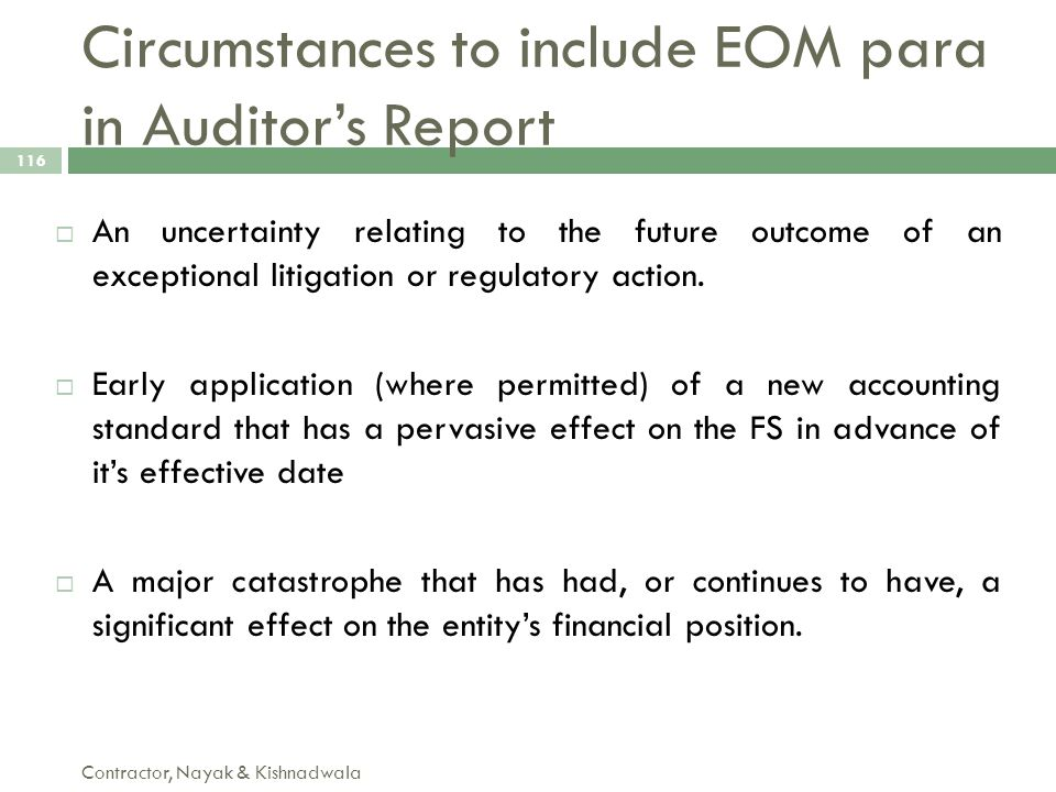 Circumstances to include EOM para in Auditor's Report