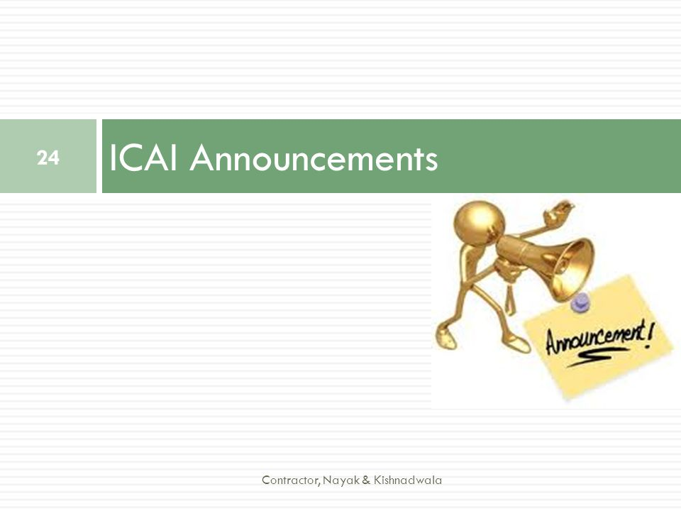ICAI Announcements Contractor, Nayak & Kishnadwala