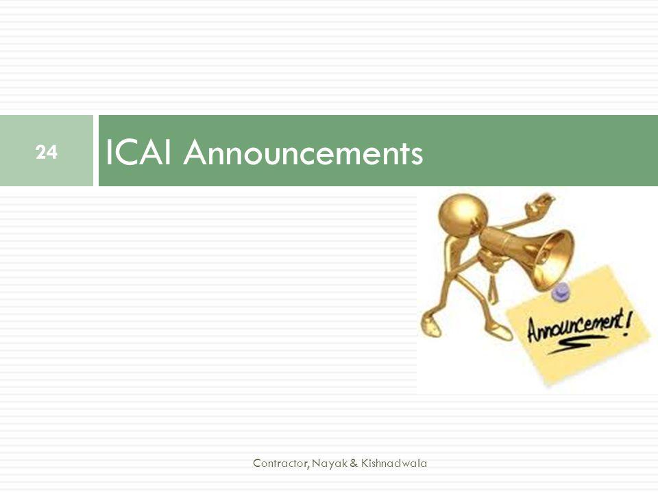 ICAI Announcements Contractor, Nayak & Kishnadwala