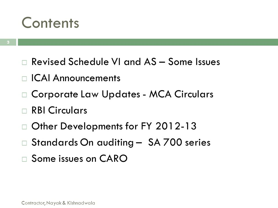 Contents Revised Schedule VI and AS – Some Issues ICAI Announcements