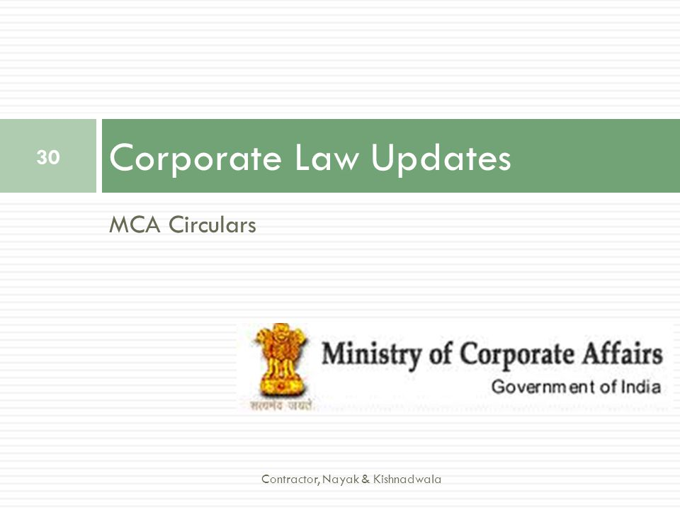 Corporate Law Updates MCA Circulars Contractor, Nayak & Kishnadwala