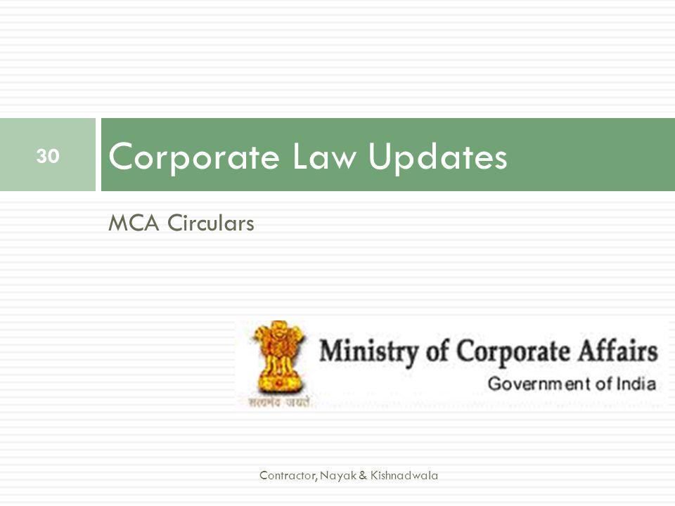 Corporate Law Updates MCA Circulars Contractor, Nayak & Kishnadwala