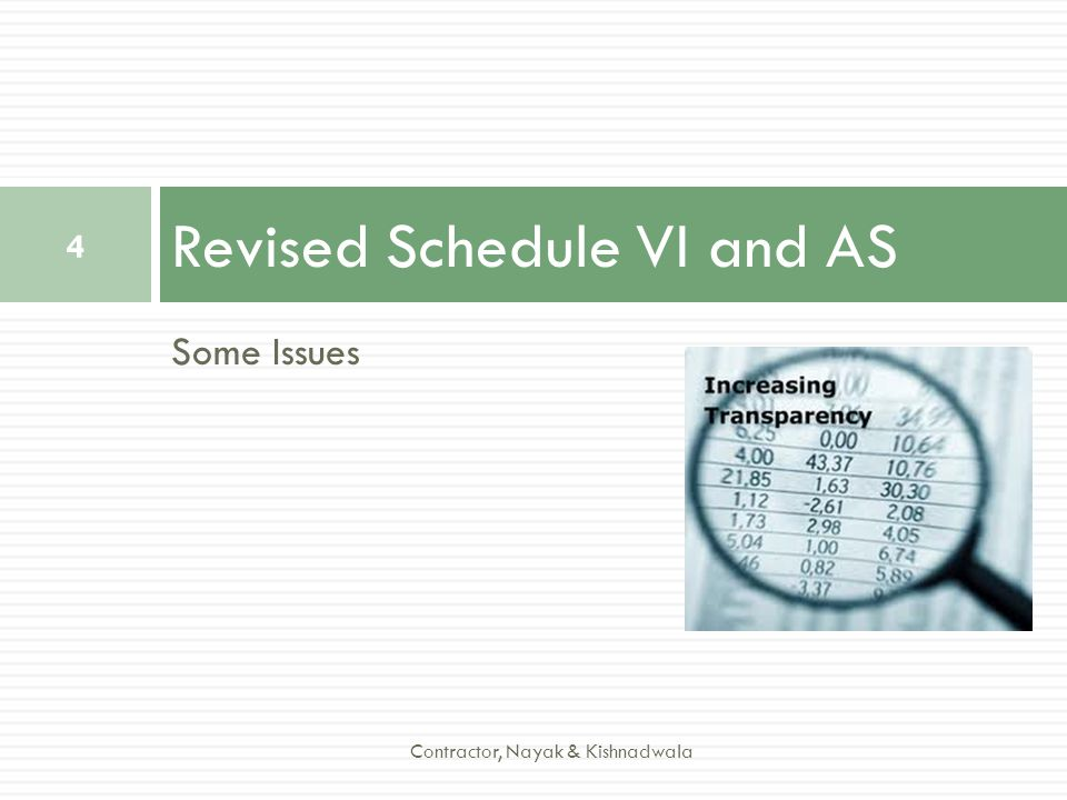 Revised Schedule VI and AS