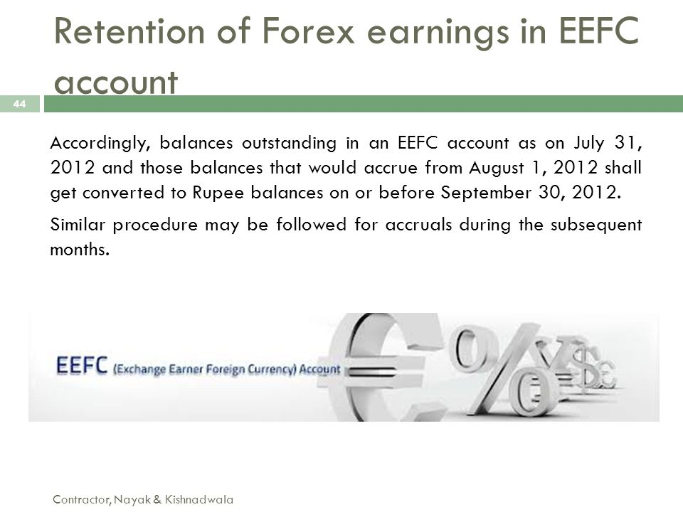 Retention of Forex earnings in EEFC account