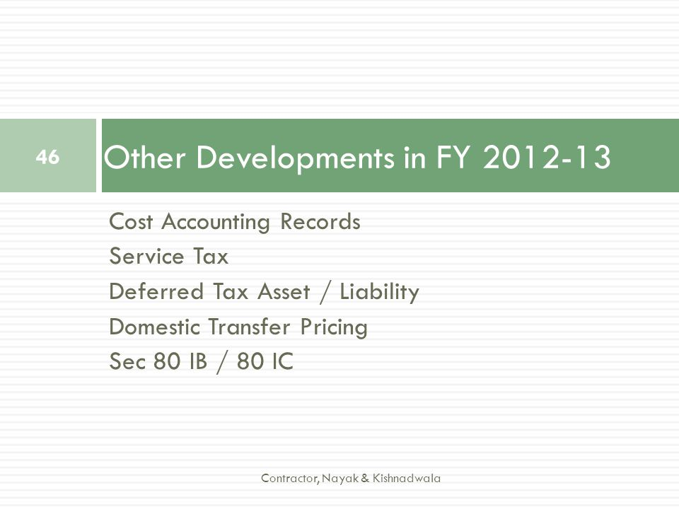 Other Developments in FY 2012-13