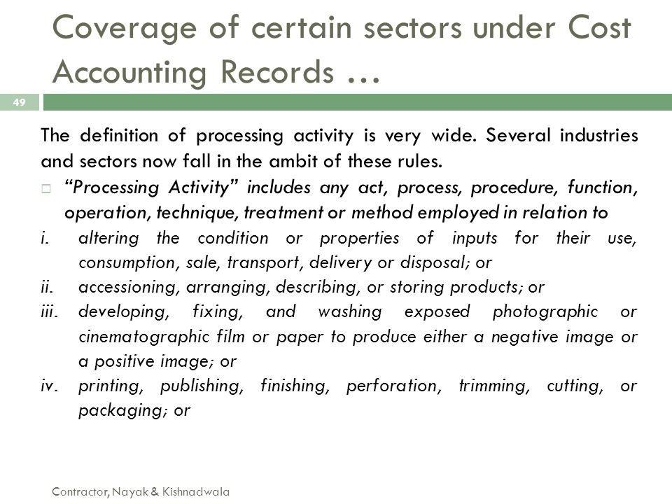 Coverage of certain sectors under Cost Accounting Records …