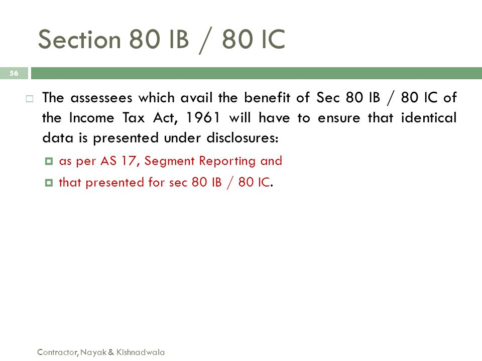 Section 80 IB / 80 IC