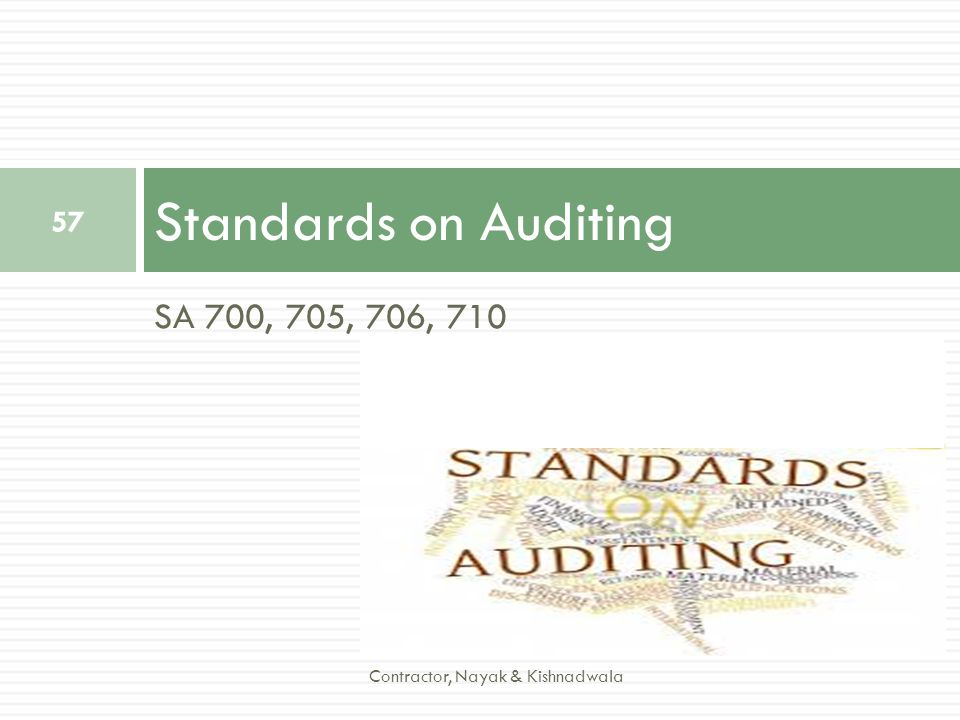 Standards on Auditing SA 700, 705, 706, 710