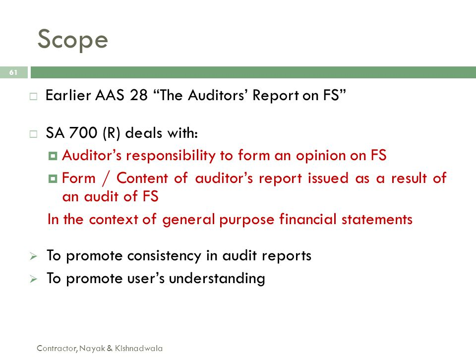 Scope Earlier AAS 28 The Auditors' Report on FS